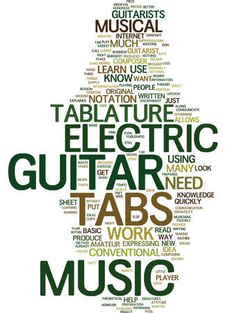 ELECTRIC GUITAR TABS EXPLAINED Text Background Word Cloud Concept
