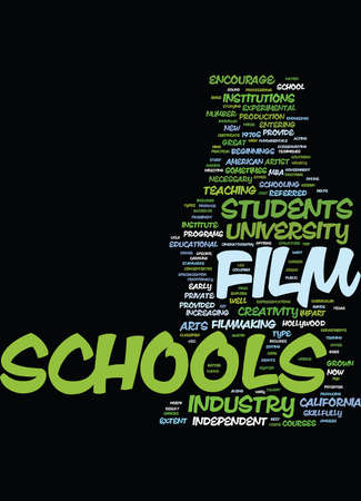 FILM SCHOOLS Text Background Word Cloud Concept