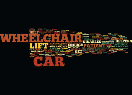 EQUIP YOUR CAR WITH WHEELCHAIR LIFT Text Background Word Cloud Concept