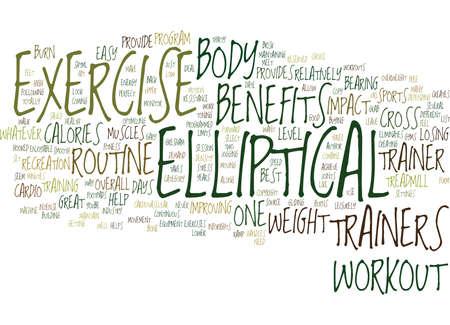 ELLIPTICAL TRAINER BENEFITS Text Background Word Cloud Concept Illustration