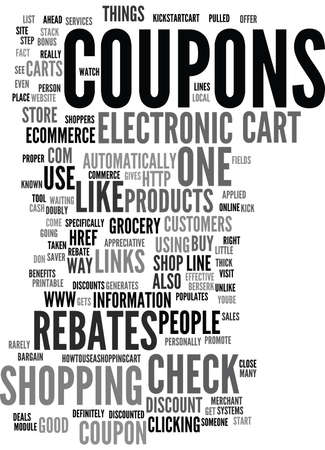 rebates: ELECTRONIC COUPONS AND REBATES Text Background Word Cloud Concept