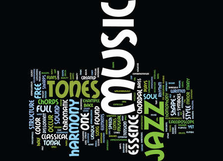 occur: ESSENCE OF JAZZ MUSIC Text Background Word Cloud Concept Illustration