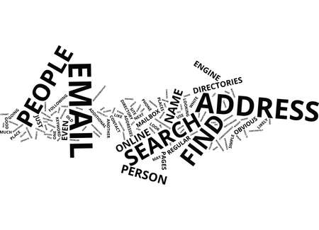 FIND PEOPLE EMAIL ADDRESS Text Background Word Cloud Concept Illustration