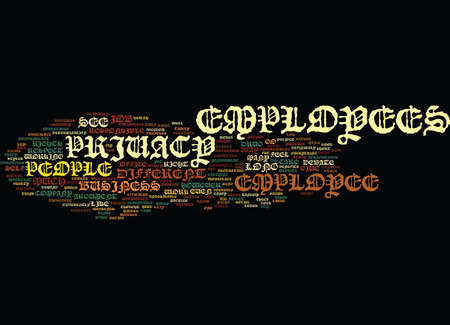 EMPLOYEE PRIVACY Text Background Word Cloud Concept