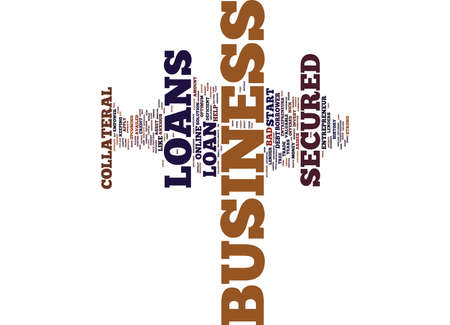 EMPOWER YOUR BUSINESS WITH THE HELP OF SECURED BUSINESS LOANS Text Background Word Cloud Concept Illustration