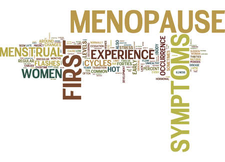 FIRST SYMPTOMS OF MENOPAUSE Text Background Word Cloud Concept