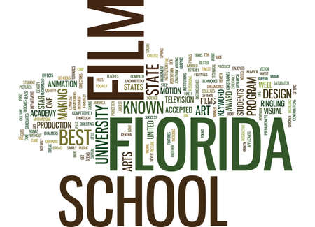 FILM SCHOOL IN FLORIDA Text Background Word Cloud Concept
