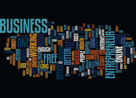 ENTREPRENEUR THE LAST FREE AMERICAN Text Background Word Cloud Concept