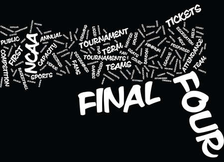 FINAL FOUR HISTORY Text Background Word Cloud Concept Illustration
