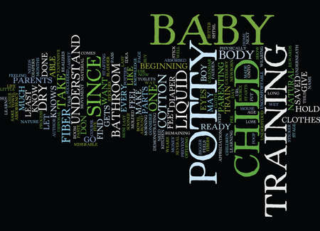FIVE EASY STEPS TO POTTY TRAIN YOUR BABY Text Background Word Cloud Concept