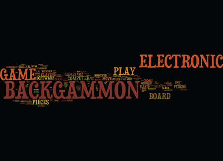 ELECTRONIC BACKGAMMON Text Background Word Cloud Concept