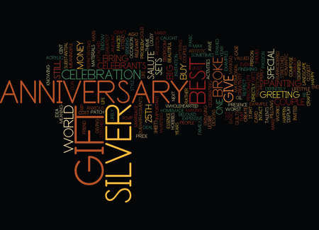 BEST SILVER ANNIVERSARY GIFT IF YOURE BROKE Text Background Word Cloud Concept Çizim