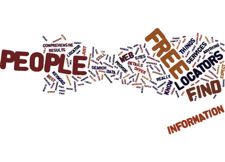 FIND FREE PEOPLE LOCATOR Text Background Word Cloud Concept