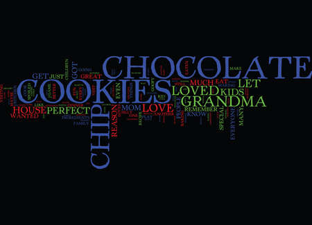 EVERYONE LOVES CHOCOLATE CHIP COOKIES Text Background Word Cloud Concept Illustration