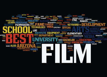 BEST FILM SCHOOLS Text Background Word Cloud Concept