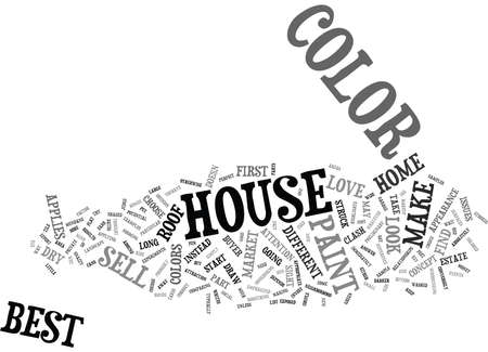 BEST HOUSE COLOR TO SELL Text Background Word Cloud Concept Ilustração
