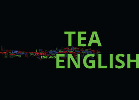 ENGLISH TEA AND ITS GENESIS Text Background Word Cloud Concept Ilustração