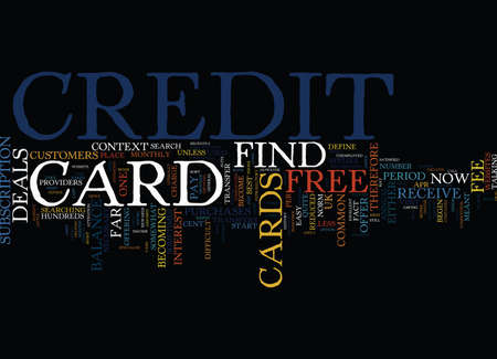 FIND A FREE CREDIT CARD IT S NOT DIFFICULT Text Background Word Cloud Concept Çizim