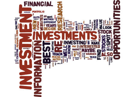 BEST INVESTMENT OPPORTUNITIES HOW TO SPOT ONE Text Background Word Cloud Concept