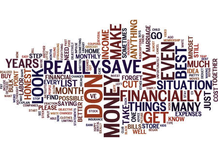돈을 절약하는 가장 좋은 방법은 귀하의 재정을 정직하게 보아라. 텍스트 배경 단어 구름 개념 일러스트