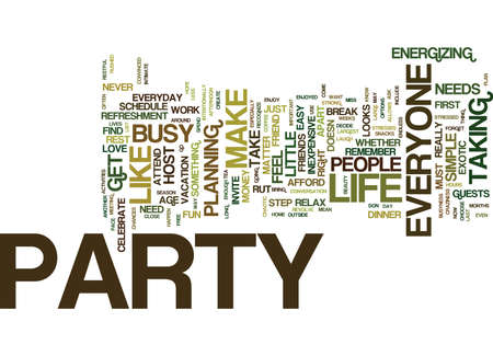 EVERYONE NEEDS TO PARTY Text Background Word Cloud Concept