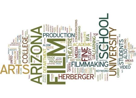 FILM SCHOOL IN ARIZONA Text Background Word Cloud Concept Illustration