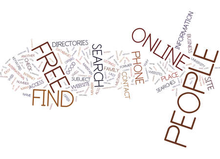 FIND PEOPLE FREE ONLINE Text Background Word Cloud Concept Illustration