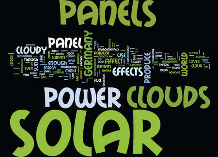 EFFECTS OF CLOUDS ON A SOLAR PANEL Text Background Word Cloud Concept Ilustração