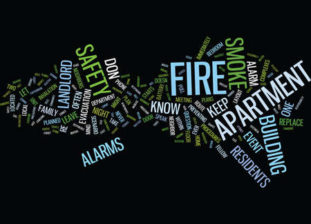 FIRE SAFETY BEGINS IN YOUR OWN APARTMENT Text Background Word Cloud Concept
