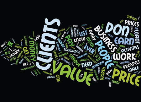 defines: EIGHT WAYS TO SELL VALUE NOT PRICE Text Background Word Cloud Concept Illustration