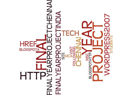 FINAL YEAR PROJECT Text Background Word Cloud Concept