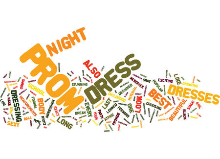 BEST PROM DRESS Text Background Word Cloud Concept