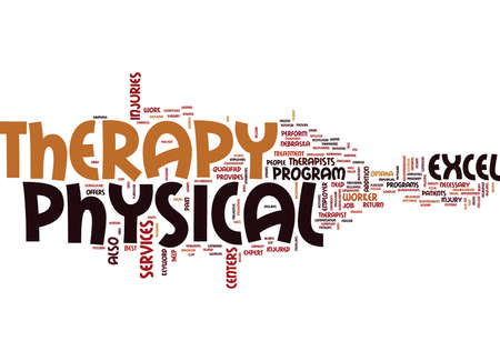 doctoral: EXCEL PHYSICAL THERAPY Text Background Word Cloud Concept