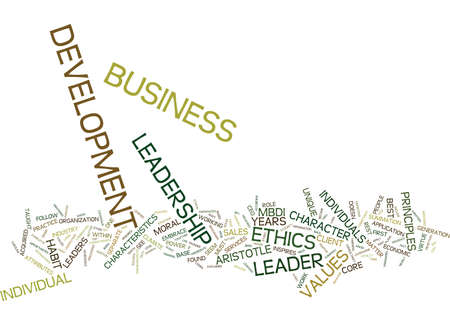 ETHICS LEADERSHIP IN BUSINESS DEVELOPMENT Text Background Word Cloud Concept Illustration