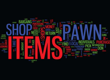 FIND GREAT BARGAINS AT PAWN SHOPS Text Background Word Cloud Concept