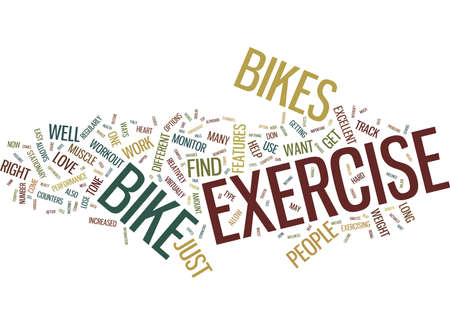 EXERCISE BIKES HOW FAR THEY HAVE COME Text Background Word Cloud Concept
