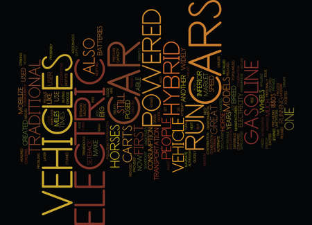 failures: ELECTRIC HYBRID VEHICLES Text Background Word Cloud Concept