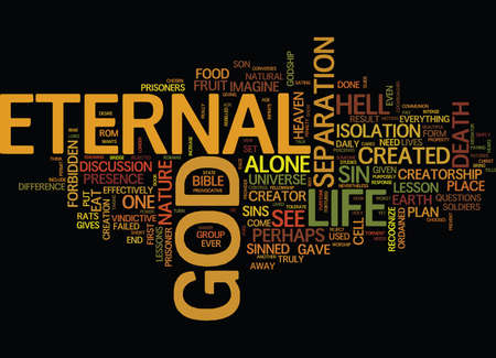 ETERNAL LIFE SERIES LESSON Text Background Word Cloud Concept Illustration