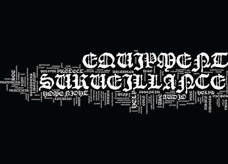 ESSENTIAL SURVEILLANCE EQUIPMENT Text Background Word Cloud Concept
