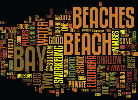 ELEUTHERA S BEST BEACHES Text Background Word Cloud Concept