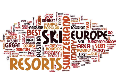 BEST SKI RESORTS IN EUROPE Text Background Word Cloud Concept