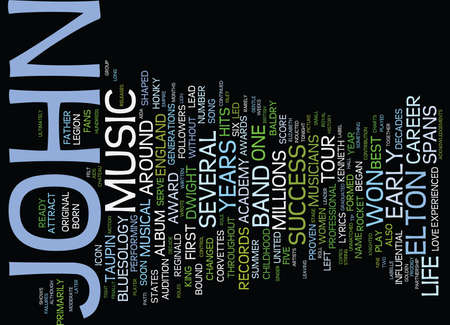 ELTON JOHN A MUSICAL ICON HITS THE STAGE ONCE AGAIN Text Background Word Cloud Concept