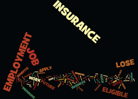 EMPLOYMENT INSURANCE Text Background Word Cloud Concept
