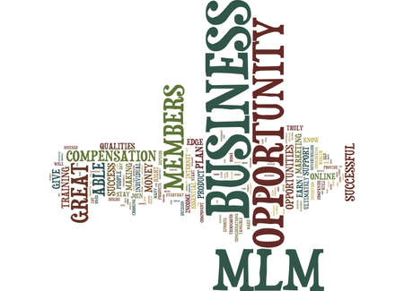 ESSENTIAL QUALITIES OF A TRULY SUCCESSFUL MLM BUSINESS OPPORTUNITY Text Background Word Cloud Concept