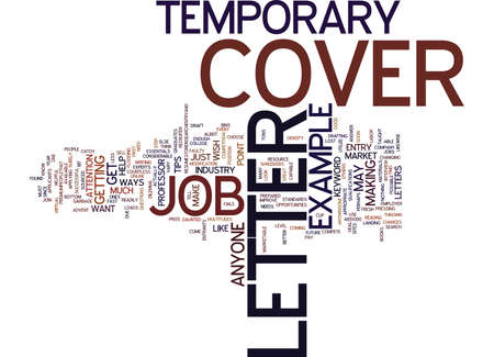 sourced: EXAMPLE COVER LETTER FOR TEMPORARY JOB Text Background Word Cloud Concept
