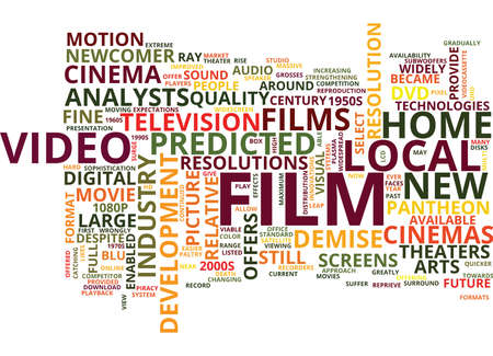 FILM IS STILL A RELATIVE NEWCOMER IN THE PANTHEON OF FINE ARTS Text Background Word Cloud Concept Illustration