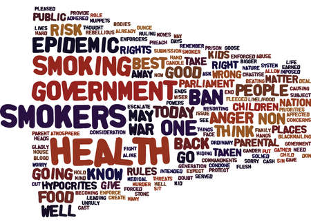 EPIDEMIC OF ANGER AS SMOKERS GO TO WAR Text Background Word Cloud Concept Stock Vector - 82607896