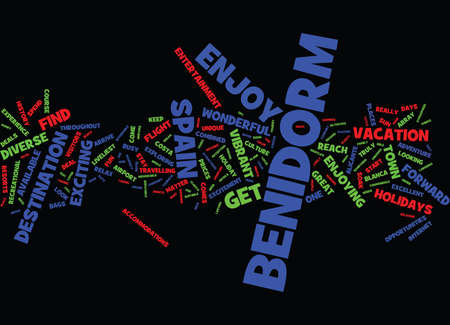ENJOY A FABULOUS HOLIDAY IN BENIDORM SPAIN Text Background Word Cloud Concept Illustration