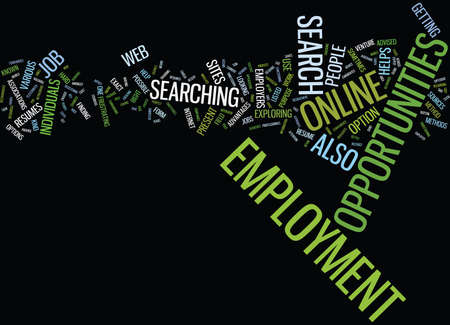 EMPLOYMENT OPPORTUNITIES BY TOM HUSNIK Text Background Word Cloud Concept