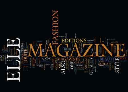 cor: ELLE MAGAZINE THE HISTORY Text Background Word Cloud Concept